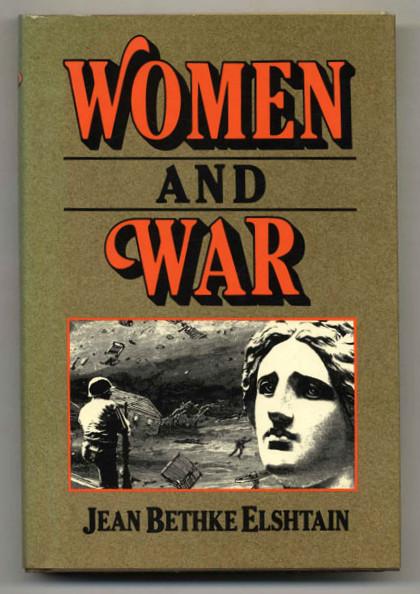 Elshtain_Woman&War_1987