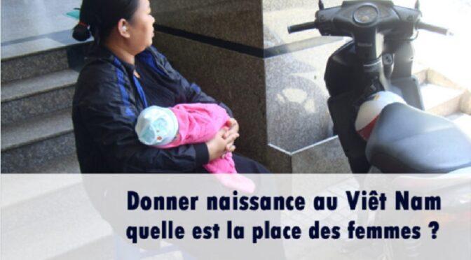 Myriam de Loenzien : « Donner naissance au Viêt Nam : quelle est la place des femmes ? »